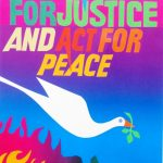 """Colorful artwork with the text """"We work for justice and act for peace."""" A white dove carrying an olive branch in its mouth is below. Art by Bob Strobridge."""