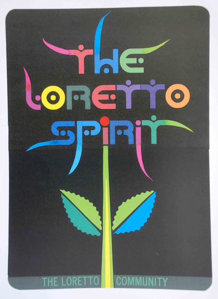 "Colorful handmade banner by Bob Strobridge with the quote ""The Loretto Spirit"""