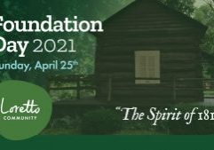 "Rustic cabin with a porch is seen through a greenish lens. Image text in upper left reads ""Foundation Day 2021 Sunday, April 25th"" Loretto Community patch in green, lower left. ""The Spirit of 1812"" in lower right."