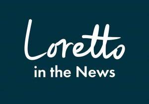 Loretto in the News